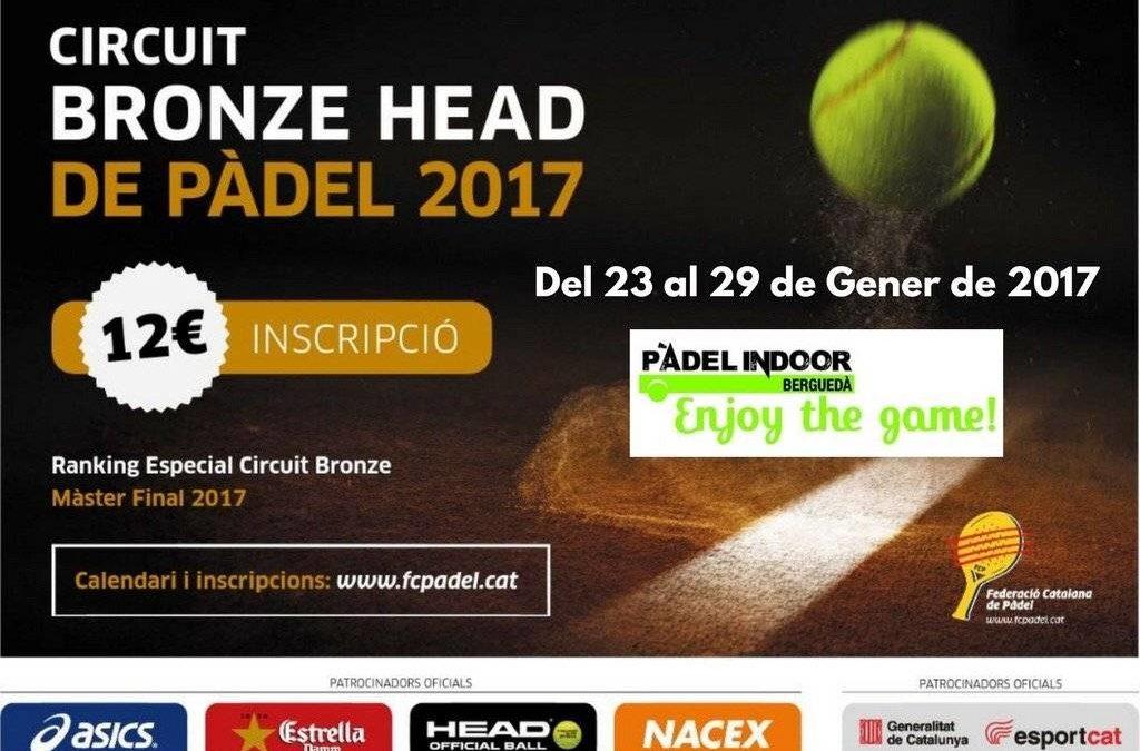 Del 23 al 29 de Gener torna el circuit Bronze de Pàdel!